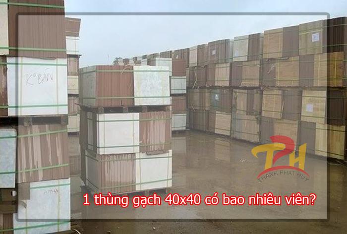 1 thung gach 40x40