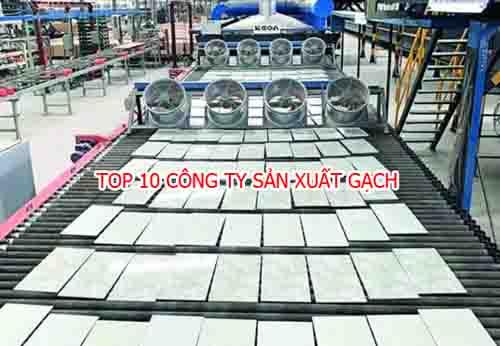 top 10 cong ty san xuat gach